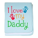 I Love Daddy baby blanket