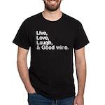 good wine Dark T-Shirt