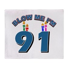 Blow Me I'm 91 Throw Blanket