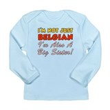 Not Just Belgian Big Sister Long Sleeve Infant T-S