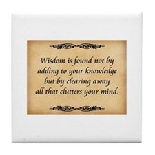 Wisdom Is Found Tile Coaster