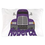 Trucker Roberta Pillow Case