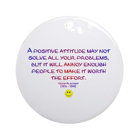 Positively Annoying Ornament (Round)