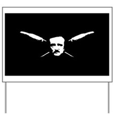 Poe Yard Sign