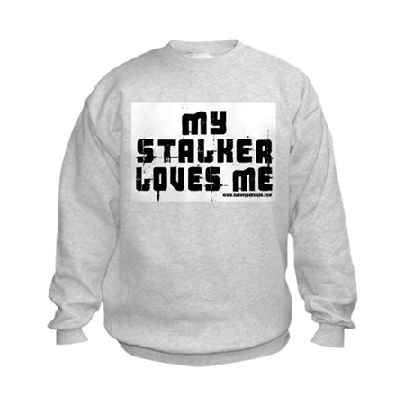 My Stalker Loves Me Kids Sweatshirt