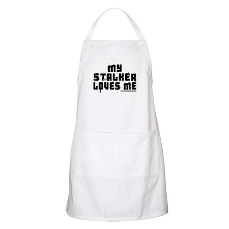 My Stalker Loves Me BBQ Apron