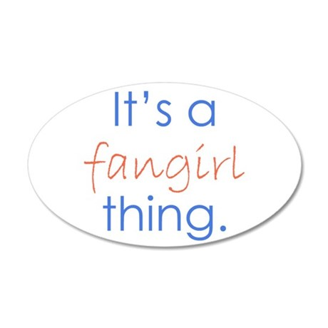 Fangirling 35x21 Oval Wall Decal