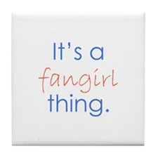 Fangirling Tile Coaster