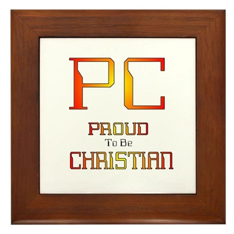 Proud to be Christian Framed Tile