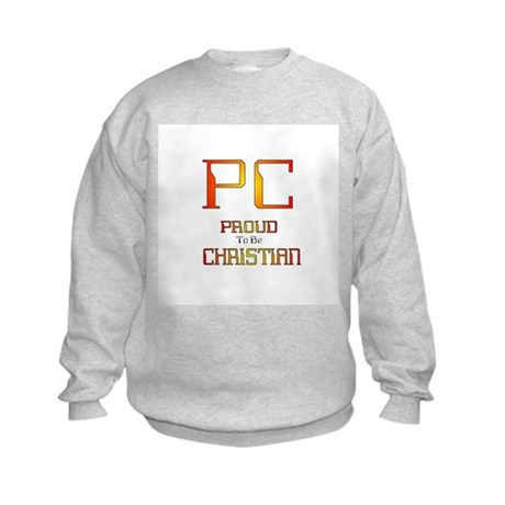 Proud to be Christian Kids Sweatshirt