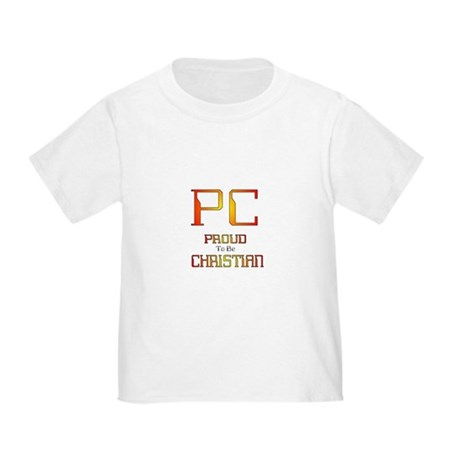 Proud to be Christian Toddler T-Shirt