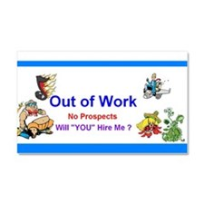 2013 Out of Work Car Magnet 20 x 12