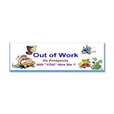 2013 Out of Work Car Magnet 10 x 3