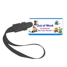 2013 Out of Work Luggage Tag