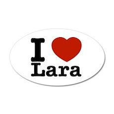 I Love Lara 20x12 Oval Wall Decal