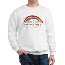 Shirley & Laverne Were Doing It Sweatshirt