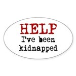 Help.. I've been Kidnapped Oval Sticker