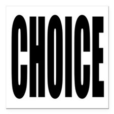 "CHOICE Square Car Magnet 3"" x 3"""