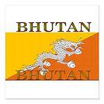 Bhutan.jpg Square Car Magnet 3