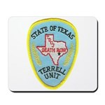 Texas Death Row Mousepad