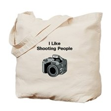 I like shooting people. Tote Bag