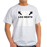 Leg Rests Ash Grey T-Shirt