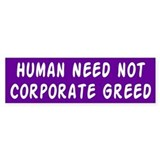 human need... Bumper Bumper Sticker