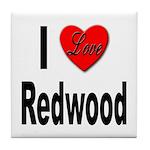 I Love Redwood Tile Coaster