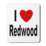 I Love Redwood Mousepad