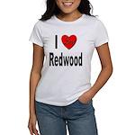 I Love Redwood (Front) Women's T-Shirt