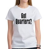 Got Quarters? Tee