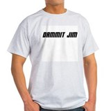 Dammit Jim! Ash Grey T-Shirt