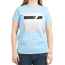 Dammit Jim! Women's Pink T-Shirt