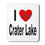 I Love Crater Lake Mousepad
