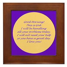 Good Morning from God Framed Tile