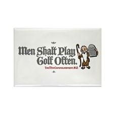 Men Shalt Play Golf Often Rectangle Magnet
