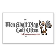 Men Shalt Play Golf Often Rectangle Decal