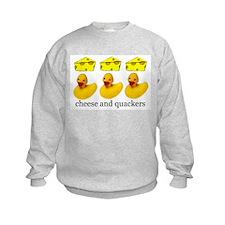 Cheese and Quackers Sweatshirt
