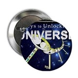 "Keys to Unlocking the Universe 2.25"" Button"
