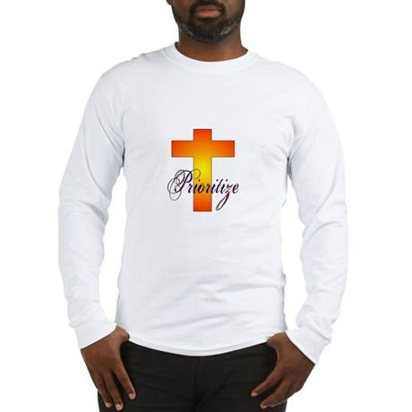 Prioritize Cross Long Sleeve T-Shirt