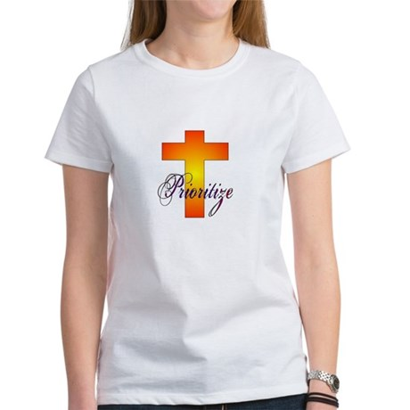 Prioritize Cross Women's T-Shirt