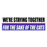 For The Sake Of The Cats Bumper Bumper Sticker