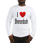 I Love Shenandoah (Front) Long Sleeve T-Shirt