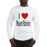 I Love Mount Rainier (Front) Long Sleeve T-Shirt