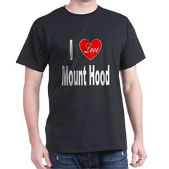 I Love Mount Hood (Front) Black T-Shirt
