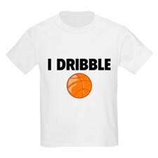 I Dribble T-Shirt