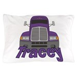Trucker Tracey Pillow Case