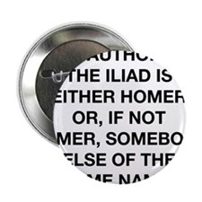 "The Author Of The Iliad 2.25"" Button (10 pack)"