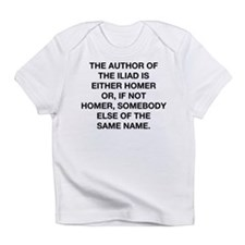 The Author Of The Iliad Infant T-Shirt