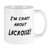 Im crazy about LACROSSE Mug